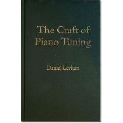 Daniel Levitan  The Craft of Pianotuning   wersja angielska
