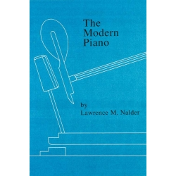 L. Nalder, The Modern Piano, (nowoczesny fortepian) , wersja. ang. 200 stron