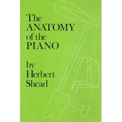 H.Shead,Anatomy of the Piano,